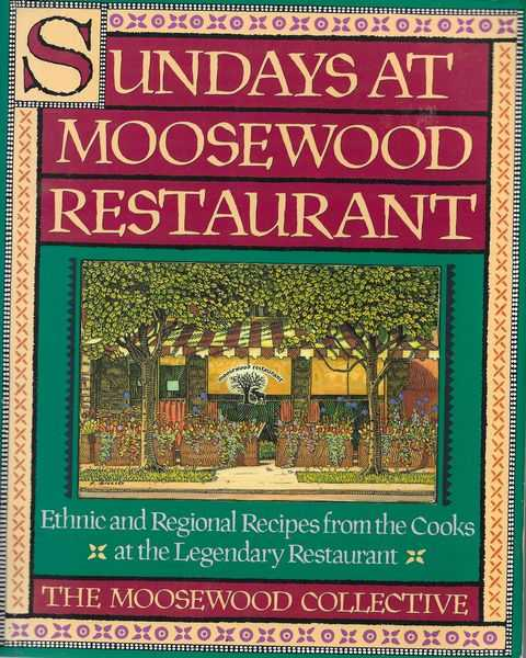 Image for Sundays at Moosewood Restaurant: Ethnic and Regional Recipes from the Cooks at the Legendary Restaurant