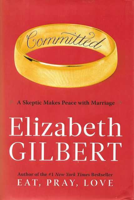 Image for Committed - A Skeptic Makes Peace With Marriage