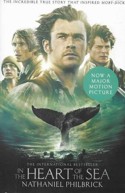 Image for In The Heart of the Sea : The Epic True Story That Inspired 'Moby-Dick'