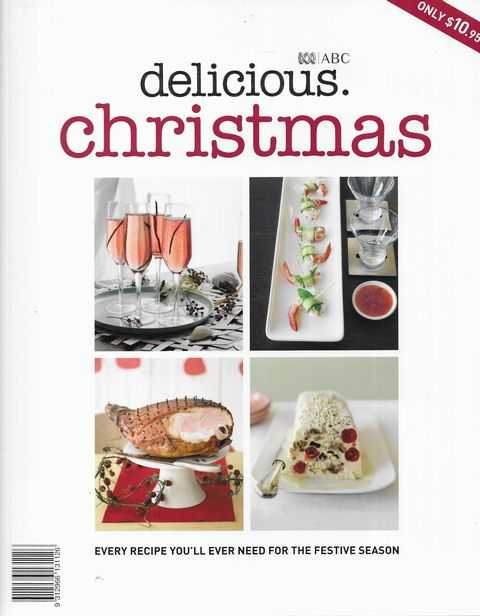 Image for Delicious Christmas: Every Recipe You'll Need for the Festive Season
