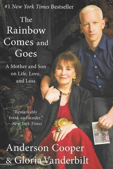 Image for The Rainbow Comes and Goes: A Mother and Son on Life, Love and Loss