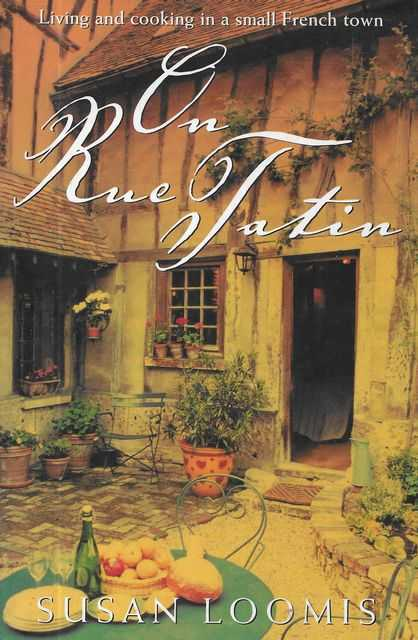 Image for On Rue Tatin: Living and Cooking in a Small French Town