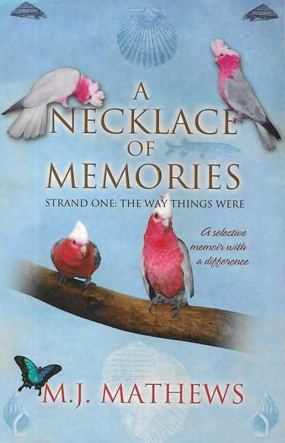 Image for A Necklace of Memories: Strand One: The Way Things Were
