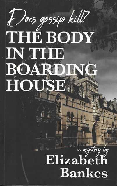 Image for The Body in the Boarding House - Does Gossip Kill?