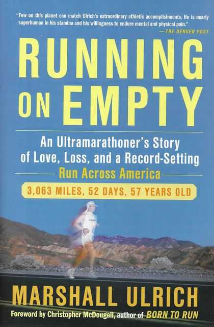 Image for Running on Empty: An Ultramarathoner's Story of Love, Loss and A Record-Setting Run Across America