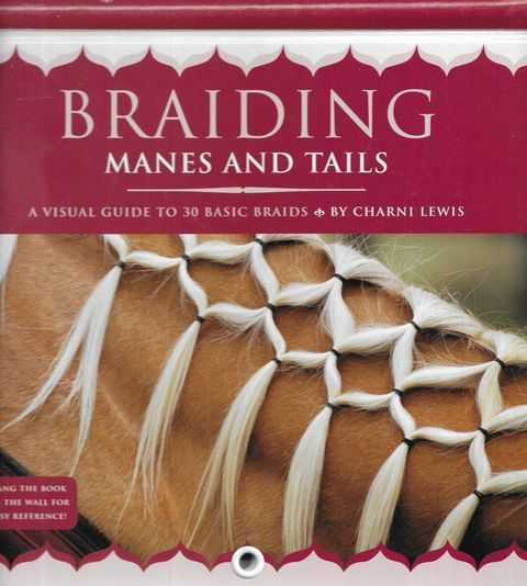 Image for Braiding Manes and Tails: A Visual Guide to 30 Basic Braids