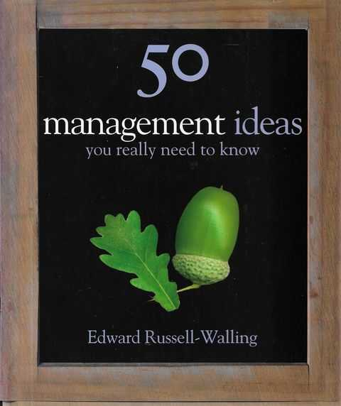 Image for 50 Management Ideas You Really Need To Know