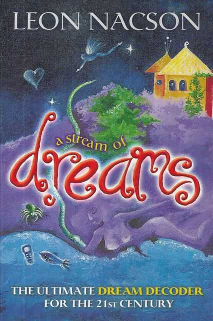 Image for A Stream of Dreams: The Ultimate Dream Decoder for the 21st Century