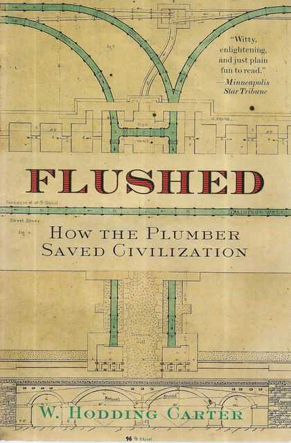 Image for Flushed: How The Plumber Saved Civilization