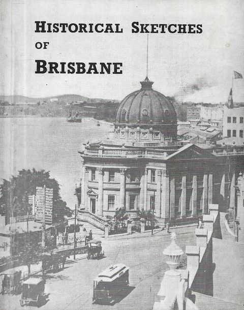 Image for Historical Sketches of Brisbane