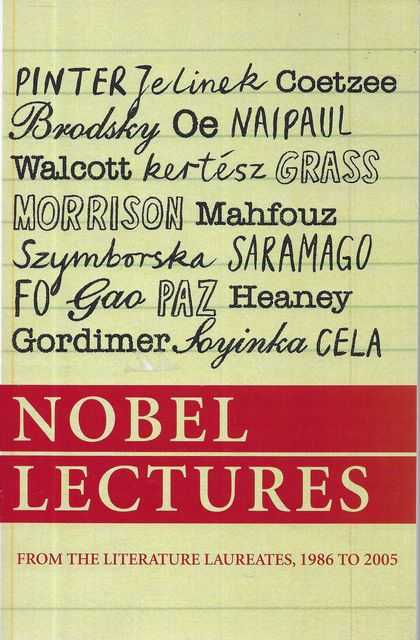 Image for Nobel Lectures: From The Literature Laureates, 1986 to 2005