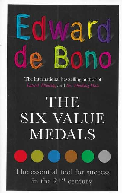 Image for The Six Value Medals: The Essential Too For Success in the 21st Century