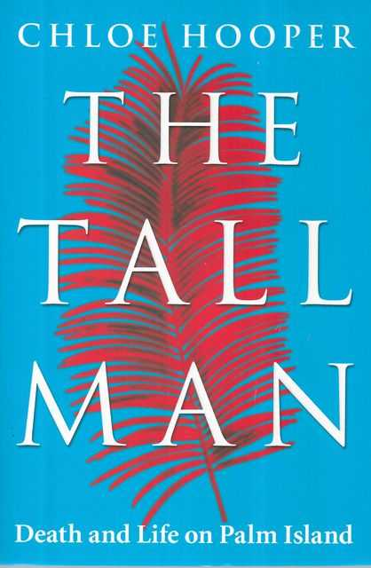 Image for The Tall Man: Death and Life on Palm Island