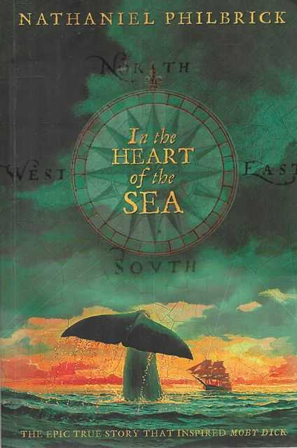 Image for In The Heart of the Sea: The Epic True Story That Inspired Moby Dick