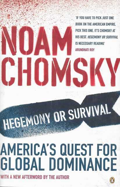 Image for Hegemony or Survival: America's Quest for Global Dominance