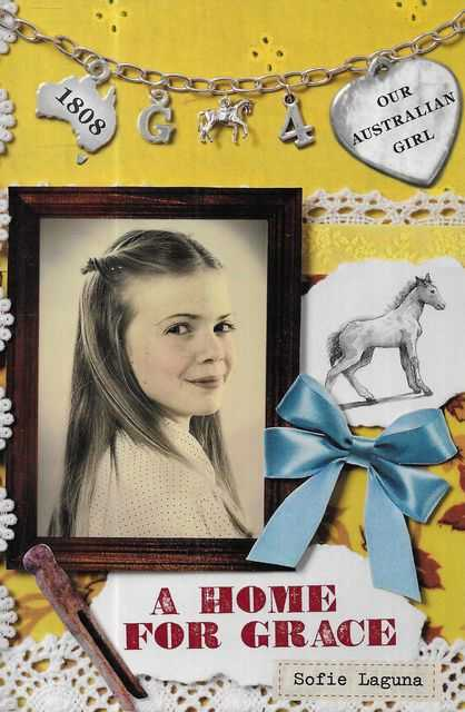 Image for Our Australian Girl: A Home for Grace