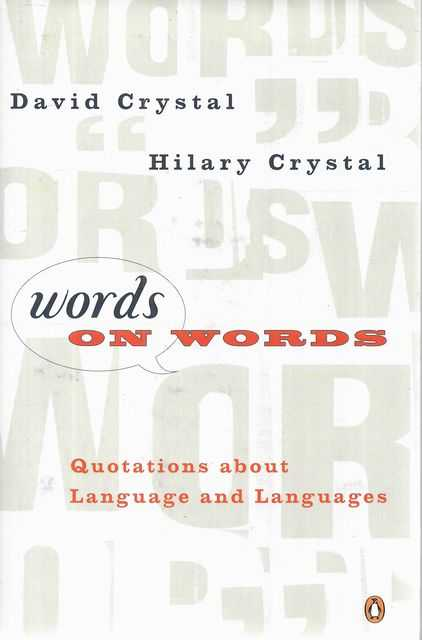 Image for Words on Words: Quotations About Language and Languages