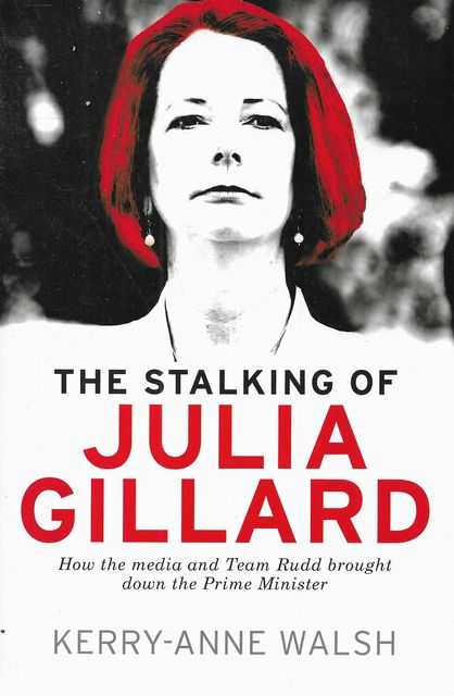 Image for The Stalking of Julia Gillard