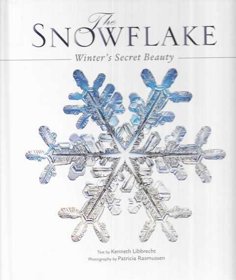 Image for The Snowflake: Winter's Secret Beauty
