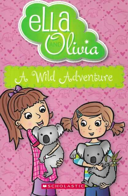 Image for Ella and Olivia #21: A Wild Adventure