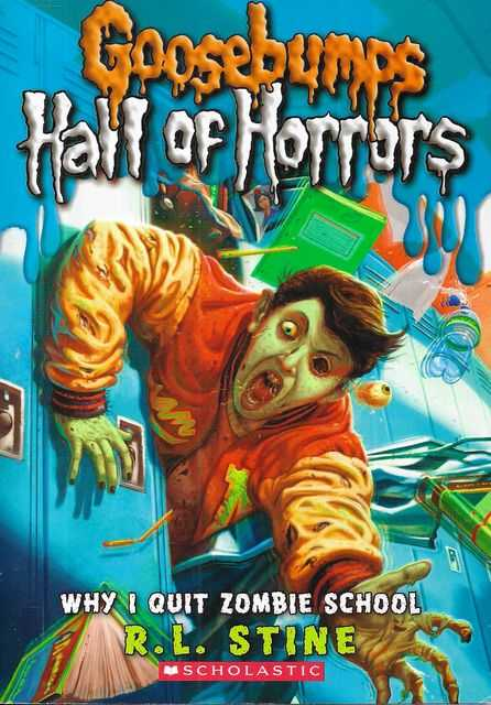 Image for Goosebumps: Hall of Horrors #4 Why I Quit Zombie School