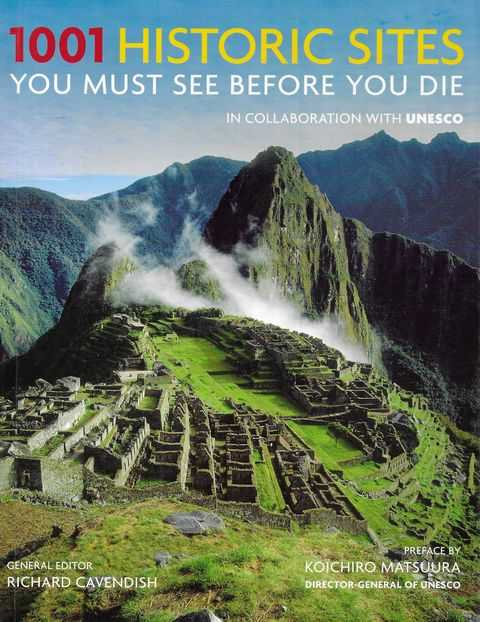 Image for 1001 Historic Sites You Must See Before You Die [In Collaboration with Unesco]