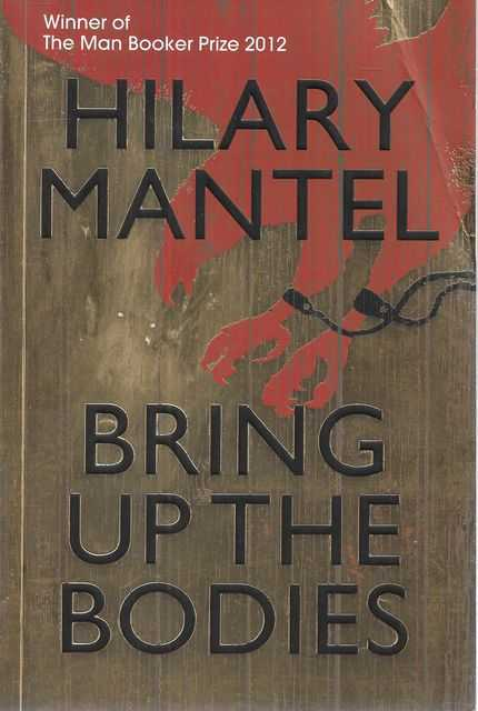 Image for Bring Up The Bodies [Book Two of the Thomas Cromwell Trilogy]