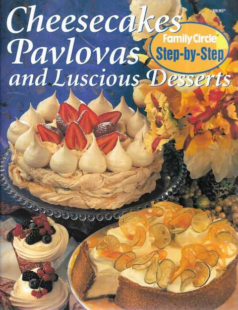 Image for Cheesecakes, Pavlovas and Luscious Desserts