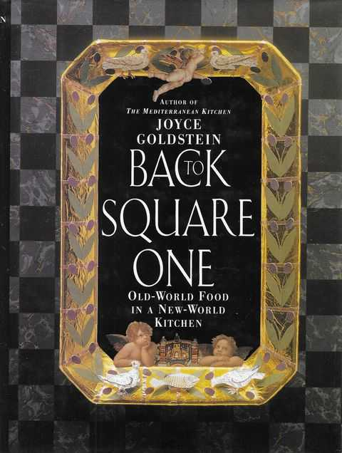 Image for Back to Square One: Old-World Food in a New-World Kitchen