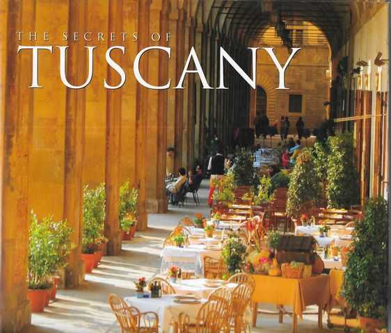 Image for The Secrets of Tuscany