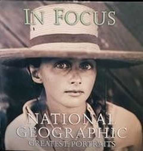 Image for In Focus: National Geographic Greatest Portraits