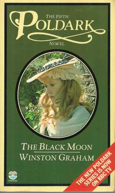 Image for The Black Moon: A Novel of Cornwall 1794-1795 [The Fifth Poldark Novel]