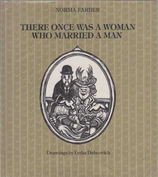 Image for THERE ONCE WAS A WOMAN WHO MARRIED A MAN