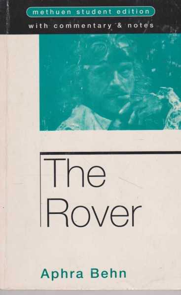 Image for THE ROVER [ Methuen Student Editions ]