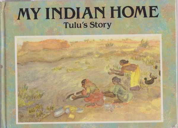 Image for MY INDIAN HOME: TULU'S STORY