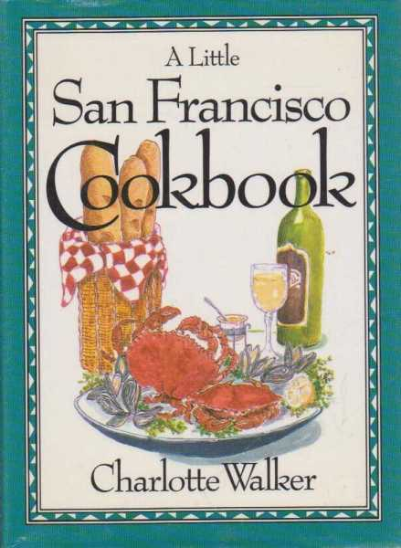Image for A LITTLE SAN FRANCISCO COOKBOOK