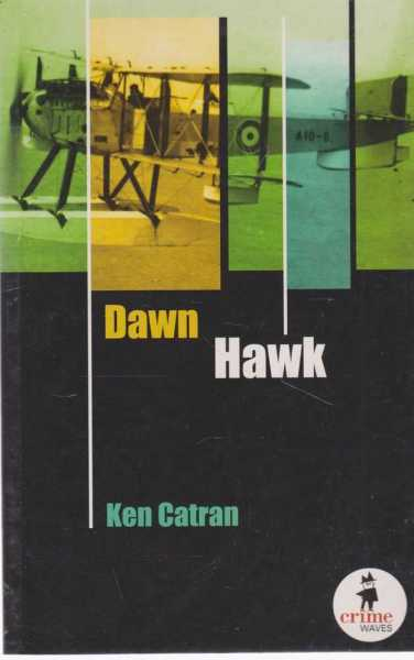 Image for DAWN HAWK [Crime Waves Series]