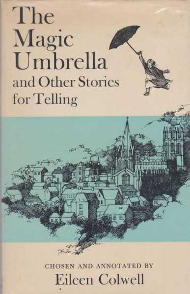 Image for The Magic Umbrella and Other Stories for Telling
