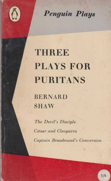 Image for THREE PLAYS FOR PURITANS: The Devil's Principle; Caesar and Cleopatra; Captain Brassbound's Conversion